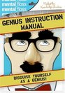 Mental Floss: The Genius Instruction Manual
