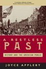 A Restless Past History and the American Public