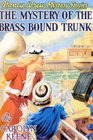 The Mystery of the Brass Bound Trunk (Nancy Drew Mystery Stories)