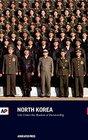 North Korea Life Under the Shadow of Dictatorship