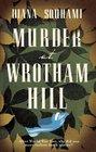 Murder at Wrotham Hill Diana Souhami