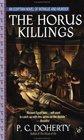 The Horus Killings (Amerotke, Bk 2)