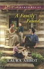 A Family Found (Love Inspired Historical, No 282)