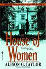 HOUSE OF WOMEN, THE