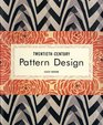 20th Century Pattern Design: Textile  Wallpaper Pioneers