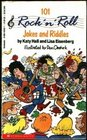 101 Rock 'N' Roll Jokes and Riddles