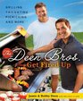The Deen Bros Get Fired Up Grilling Tailgating Picnicking and More