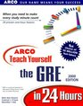 Arco Teach Yourself the Gre in 24 Hours