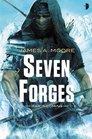 Seven Forges (Seven Forges, Bk 1)