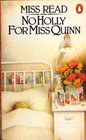 No Holly for Miss Quinn (Miss Read (Paperback))