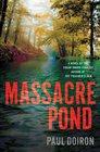 Massacre Pond (Mike Bowditch, Bk 4)