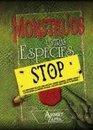 Monstruos y otras especies/ The Monstruos Memoirs of a Mighty McFearless
