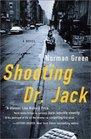 Shooting Dr Jack  A Novel