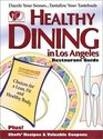 Healthy Dining in Los Angeles 2002 (4th Edition)