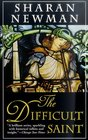 The Difficult Saint (Catherine LeVendeur, Bk 6 )