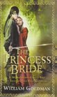 The Princess Bride S Morgenstern's Classic Tale of True Love and High Adventure
