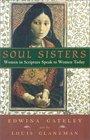 Soul Sisters Women in Scripture Speak to Women Today