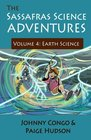 The Sassafras Science Adventures 4 Volume 4 Earth Science