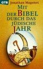 Mit der Bibel durch das jdische Jahr