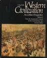 Western Civilization Vol 2 An Urban Perspective From the Seventeenth Century to the Contemporary Age