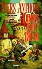 Demons Don't Dream (Xanth, Bk 16)