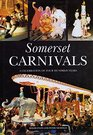Somerset Carnivals A Celebration of 400 Years