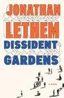 Dissident Gardens A Novel