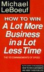 How to Win a Lot More Business in a Lot Less Time