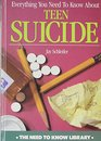 Everything You Need to Know About Teen Suicide