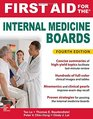 First Aid for the Internal Medicine Boards Fourth Edition
