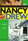 Troubled Waters (Nancy Drew Girl Detective, Bk 23)
