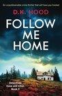 Follow Me Home (Detectives Kane and Alton, Bk 3)
