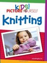 Kids Picture Yourself Knitting