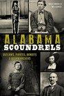Alabama Scoundrels Outlaws Pirates Bandits  Bushwhackers