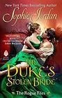 The Duke's Stolen Bride The Rogue Files