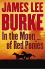 In the Moon of Red Ponies (Billy Bob Holland, Bk 4)