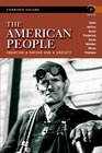 The American People Creating a Nation and a Society Concise Edition Combined Volume