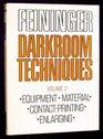 Darkroom Techniques Volume 2