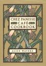 Chez Panisse Caf� Cookbook