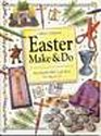 Easter Make  Do Reproducible Bible Craft Ideas for Ages 6-12