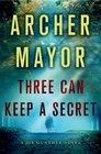 Three Can Keep a Secret A Joe Gunther Novel