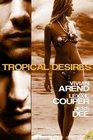 Tropical Desires