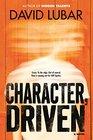 Character Driven A Novel