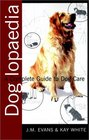 Doglopaedia A Complete Guide to Dog Care