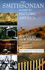 Smithsonian Guides to Historic America Southern New England - Massachusetts Connecticut Rhode Island
