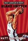 Great Americans in Sports  Blake Griffin