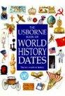 Usborne World History Dates (Usborne World History Dates)