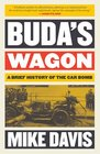 Buda's Wagon A Brief History of the Car Bomb