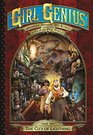 Girl Genius The Second Journey of Agatha Heterodyne Volume 2 City of Lightning