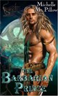 The Barbarian Prince (Dragon Lords, Bk 1)